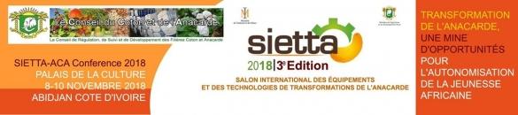 SALON INTERNATIONAL DES ÉQUIPEMENTS ET DES TECHNOLOGIES DE TRANSFORMATION DE L'ANACARDE (SIETTA)